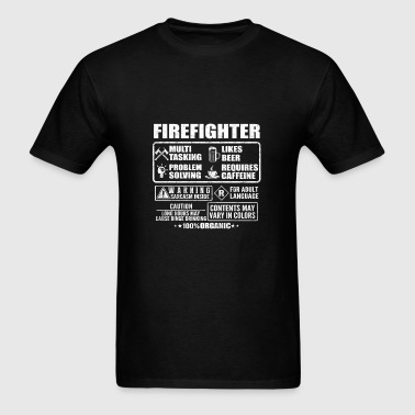 Firefighter - Long hours may cause binge drinkin - Men's T-Shirt