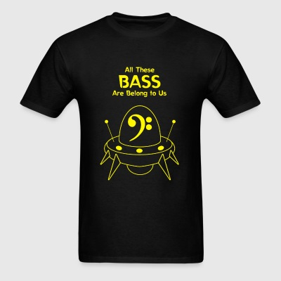 Bass - All These Bass Are Belong to Us - Men's T-Shirt
