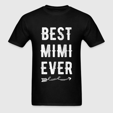 Mimi - Best Mimi Ever - Men's T-Shirt