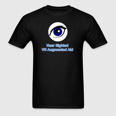 Near Sighted VR Augmented Aid  - Men's T-Shirt