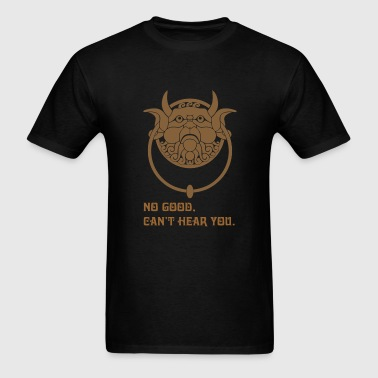 Labyrinth - Labyrinth - no good can't hear you - Men's T-Shirt