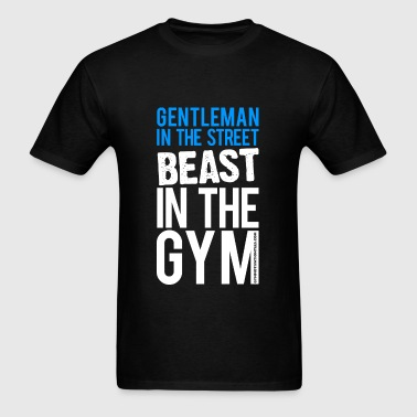 Beast in the Gym - Gym Motivation - Men's T-Shirt