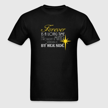 Forever by her side - Men's T-Shirt