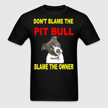 DON'T BLAME THE PITBULL - Men's T-Shirt