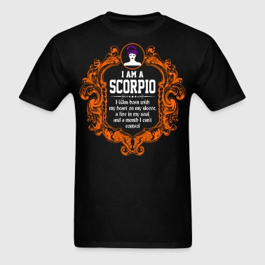 I Am A Scorpio I was Born with my heart on my slee - Men's T-Shirt