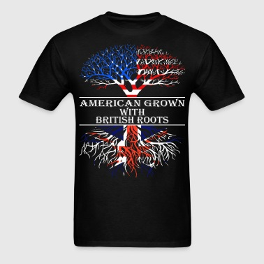 American Grown With British Roots - Men's T-Shirt