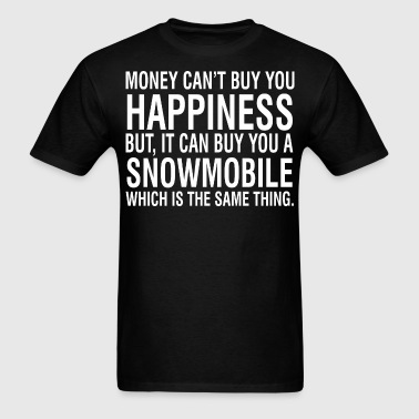 Money Cant Buy Happiness But Can Buy Snowmobile - Men's T-Shirt