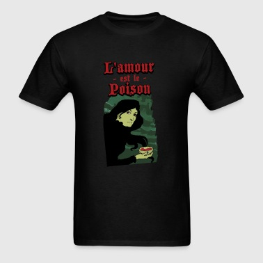 L'amour est le Poison - Men's T-Shirt