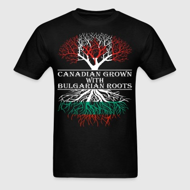 Canadian Grown With Bulgarian Roots - Men's T-Shirt