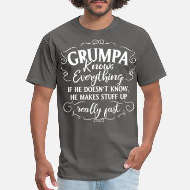 Spreadmusic2015 Grumpa knows everything If he doesn't know - Men's T-Shirt