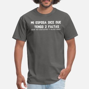 6169a5da12 My Wife Says I Don t Listen Funny Spanish Husband - Men's