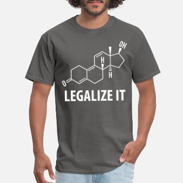 Steroids Legalize Tren - Men's T-Shirt