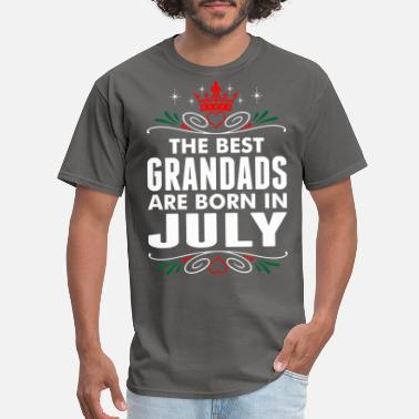 Best Are Born In July The Best Grandads Are Born In July - Men's T-Shirt