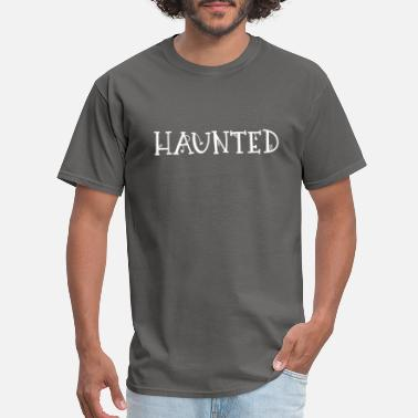 Haunt haunted - Men's T-Shirt