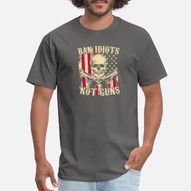 9d940341 Guns Ban Idiots Not Guns Funny Pro Gun 2nd Amendment - Men's. Men's T- Shirt