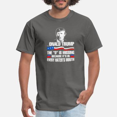Donal Donal Trump D is missing - Men's T-Shirt