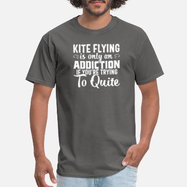 Kite Surfers Kite Flying T-shirt Addiction Quite High Kite Gift - Men's T-Shirt
