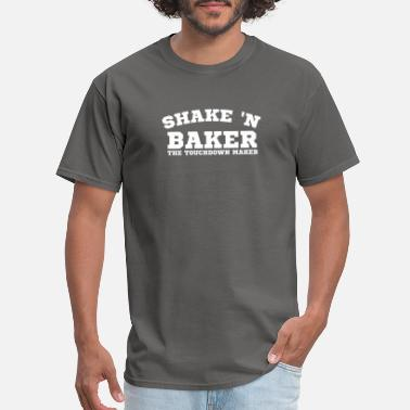 Baker Shake 'N Baker the touchdown maker t-Shirt - Men's T-Shirt