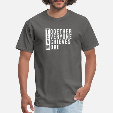 Eric Team Together Everyone Achieves More Teamwork - Men's T-Shirt