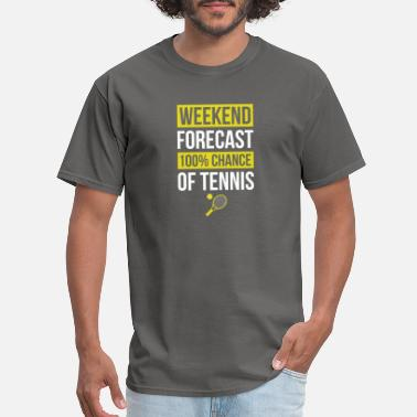 Life Bowling Weekend Forecast Funny Tennis T Shirt Tennis Playe - Men's T-Shirt