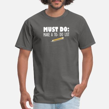 Giggle To do list haha - Men's T-Shirt