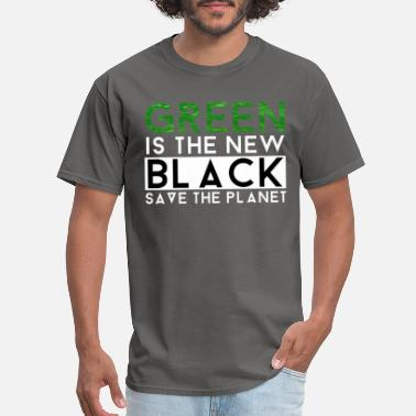 Mother Earth Green Is The New Black | Nature Earth Planet Gift - Men's T-Shirt
