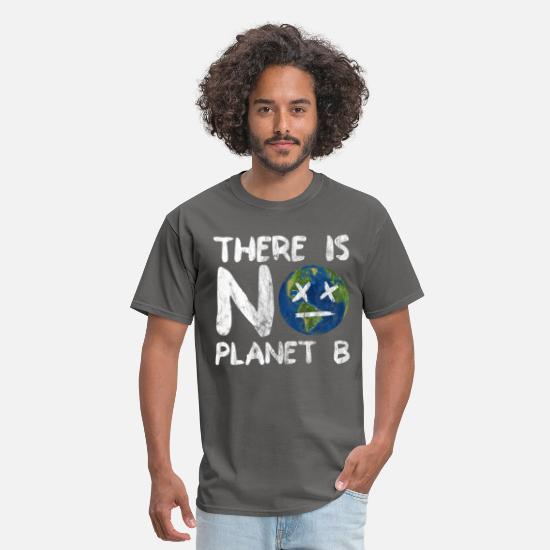 Climate Change T-Shirts - There Is No Planet B | Nature Earth Planet Gift - Men's T-Shirt charcoal