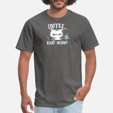 Angry Coffee Cats are angry because they want coffee - Men's T-Shirt