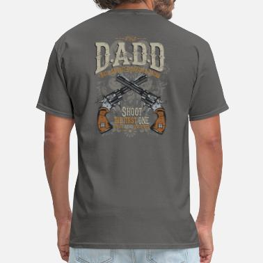 Shoot The First One And The Word Will Spread Dads against daughters dating - Men's T-Shirt