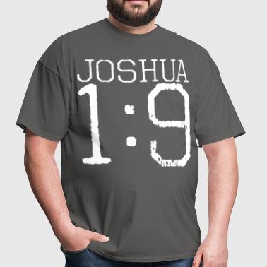Joshua 1:9 - Men's T-Shirt