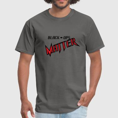 Black Ops BLACK OPS MATTER - Men's T-Shirt