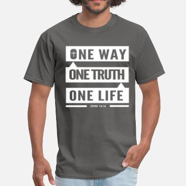 Short Bible Verses One Way One Truth One Life Faith Based Christian - Men's T-Shirt