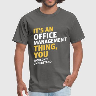 Office Manager Office Management - Men's T-Shirt