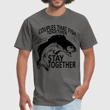 couples_that_fish_together_fishing_funny - Men's T-Shirt