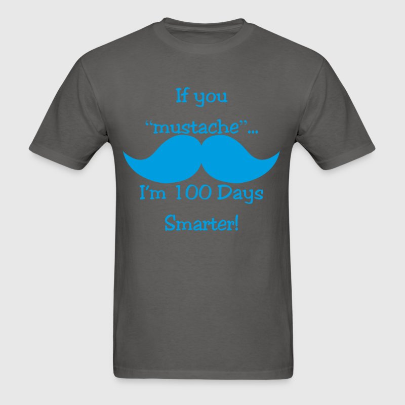 100th_day_of_school_theacer_mustache_funny shirt - Men's T-Shirt