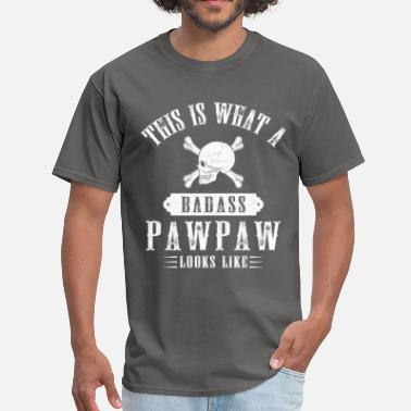 Best Pawpaw Ever This Is What A Bad Ass Pawpaw Looks Like - Men's T-Shirt