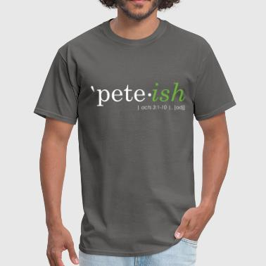 Pete-ish - Men's T-Shirt