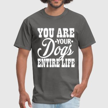 80s Baby You are Your Dogs Entire Life T-shirt - Men's T-Shirt