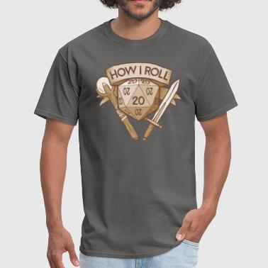 How I Roll D&D Tshirt - Men's T-Shirt