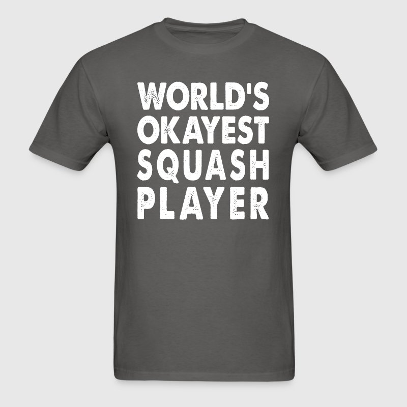 World's Okayest Squash Player - Men's T-Shirt