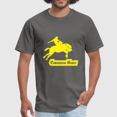 Horse Sayings Horseman Conqueror Horse Horseman - Men's T-Shirt