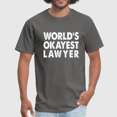 World's Okayest Lawyer - Men's T-Shirt