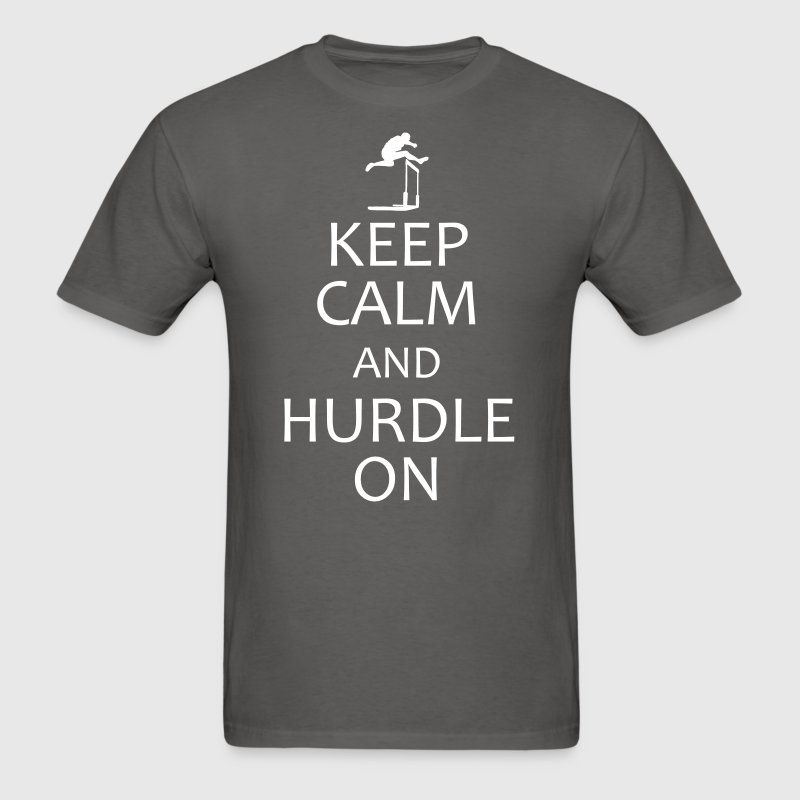 keep calm and hurdle on - Men's T-Shirt