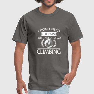 Funny I Don't Need Therapy Climbing - Men's T-Shirt