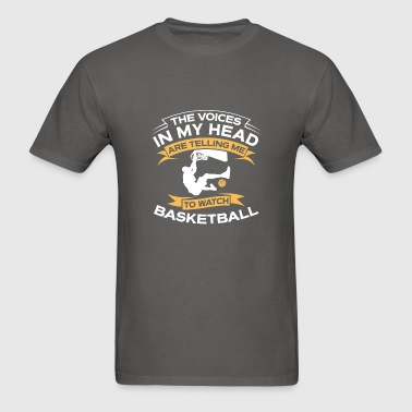 Funny Gift - The Voices In My Head Basketball - Men's T-Shirt