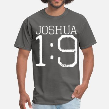 1-9 Joshua 1:9 - Men's T-Shirt
