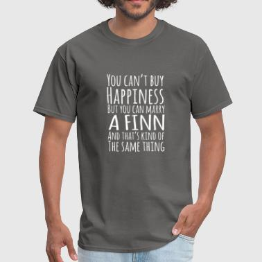 You-can-t-buy-happiness you can t buy happiness but you can marry a fine a - Men's T-Shirt