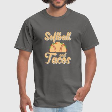 Softball and Tacos Funny Tacos - Men's T-Shirt