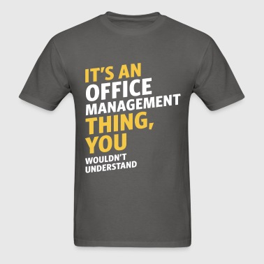 Office Management - Men's T-Shirt