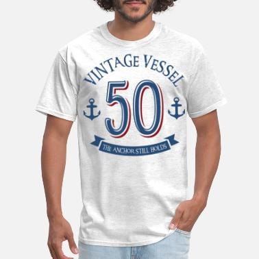 Vessel Nautical 50th Birthday - Men's T-Shirt